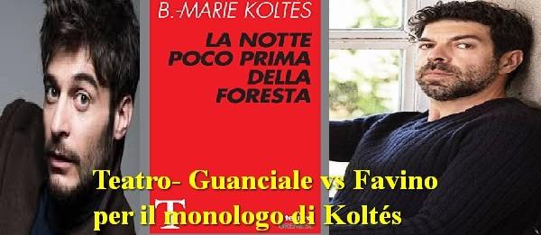 Teatro-Guanciale-vs-Favino-Monologo-di-Koltés-Recensione-Comparata-2019